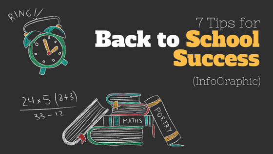 7 Tips for Back to School Success (InfoGraphic)