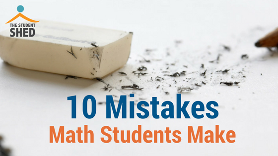 10 Mistakes Math Students Make